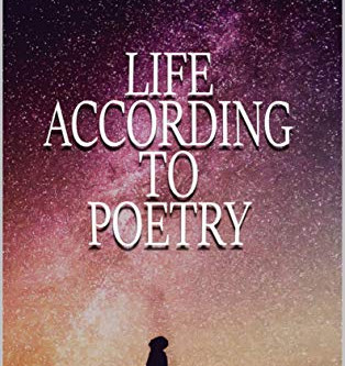 """Life According to Poetry"" by Sarah Northwood - IHIBRP 5-Star Book Review"