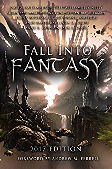 """Fall Into Fantasy: 2017 Edition"" by Molly Neely, Susan Bass Marcus, & 11 More - IHIBR"