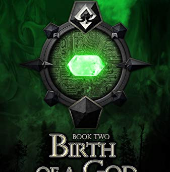 """Birth of a God: Second Book in the Source of Power Trilogy"" by Tony Linblom - IHIBRP 5-Star Review"