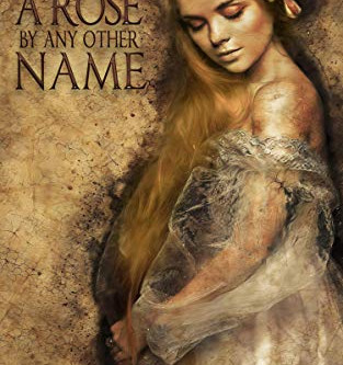 """""""A Rose By Any Other Name"""" by Joanne Van Leerdam - IHIBRP 5-Star Book Review"""
