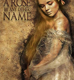 """A Rose By Any Other Name"" by Joanne Van Leerdam - IHIBRP 5-Star Book Review"