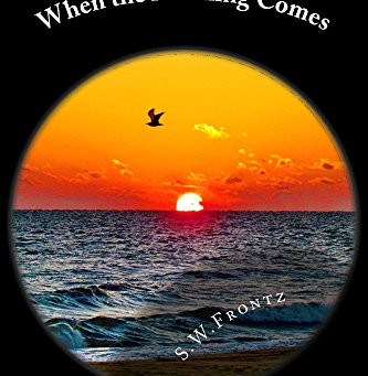 """4-Star IHIBRP Book Review: """"When the Morning Comes"""" by S.W. Frontz"""