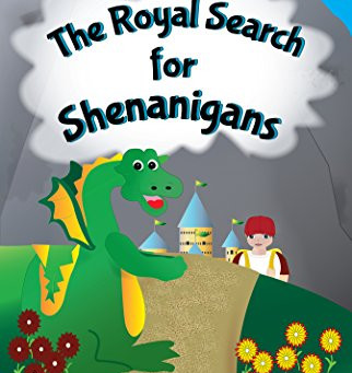 """The Royal Search for Shenanigans: The Secrets Of Zen Castle"" by Nita Marie Clark and Kathy Doherty"