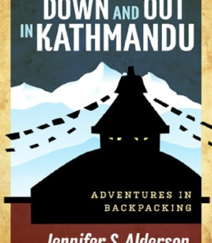 "5 Star Mystery Thriller Week Book Review: ""Down and Out in Kathmandu"" by Jennifer S. Alder"