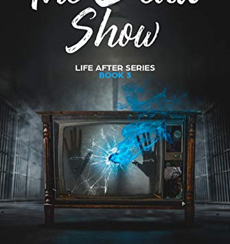 """""""The Dead Show: Life After Series Book 3"""" by Amanda Fasciano - IHIBRP 5-Star Book Review"""