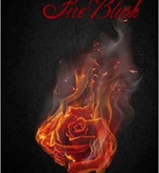 """5 Star IHIBRP Book Review: """"The Thornless Rose: Fire Blush"""" by Samantha Fidler–Newby"""