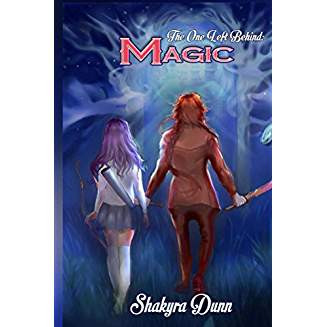 """4 Star IHIBRP Book Review: """"The One Left Behind: Magic (Book 1)"""" by Shakyra Dunn"""