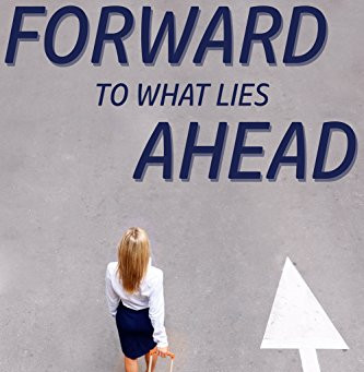 "5 Star IHIBRP Book Review: ""Forward to What Lies Ahead"" by Chloe Flanagan"