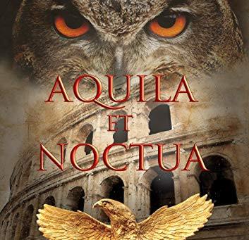 """Aquila et Noctua"" by P.J. Mann - IHIBRP 5-Star Book Review"