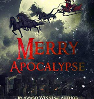 """Merry Apocalypse (The Holiday Collection Book 2)"" by C.A. King - IHIBRP 5-Star Book Revie"