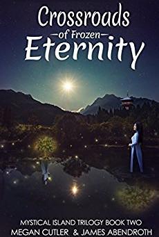 "4 Star IHIBRP Book Review: ""Crossroads of Frozen Eternity (Mystical Island Trilogy Book 2)"" by Megan"