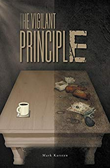 """The Vigilant Principle"" by Mark Karsten - IHIBRP 4-Star Book Review"