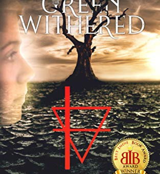 """After the Green Withered"" by Kristin Ward - IHIBRP 5-Star Book Review"