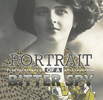 """Portrait of a Bitter Spy"" by RS Rowland - IHIBRP 5-Star Book Review"