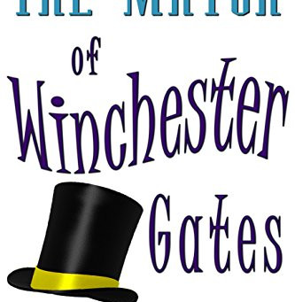 """""""The Mayor of Winchester Gates"""" by Todd Lincoln Richards - IHIBRP 5-Star Book Review"""