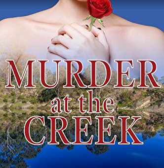 """Murder at the Creek (Copperhead Creek - Australian Romance Book 6)"" by SM Spencer - IHIBRP 5-Star B"