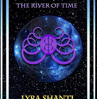 """5 Star IHIBRP Book Review: """"The River Of Time (The Shiva XIV Series Book 4)"""" by Lyra Shanti"""
