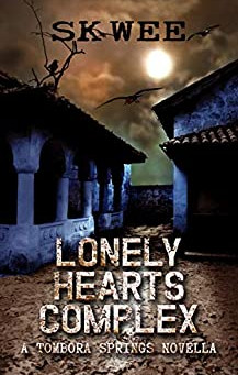 """Lonely Hearts Complex: A Tombora Springs Novella"" by SK Wee - IHIBRP 5-Star Book Review"