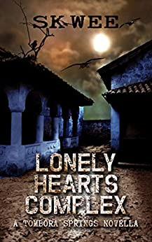 """""""Lonely Hearts Complex: A Tombora Springs Novella"""" by SK Wee - IHIBRP 5-Star Book Review"""