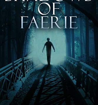 """""""Shadows of Faerie"""" by Martin Owton - IHIBRP 5-Star Book Review"""