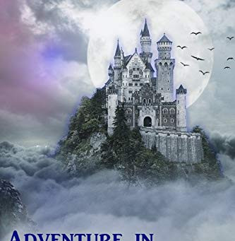"""Adventure in Malasorte Castle (Guardians of Val De Monio Book 1)"" by Julia E. Clements -"
