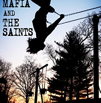 """The Mafia and The Saints"" by Todd Lincoln Richards - IHIBRP 5-Star Book Review"