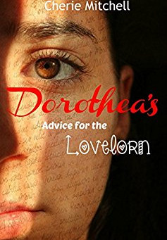 """5 Star IHIBRP Book Review: """"Dorothea's Advice for the Lovelorn"""" by Cherie Mitchell"""