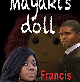 """4 Star IHIBRP Book Review: """"Mayaki's Doll"""" by Francis Benedict"""