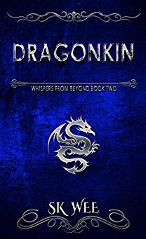 """Dragonkin: Whispers From Beyond Book Two"" By SK Wee - IHIBRP 5-Star Book Review"