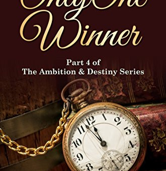 """Only One Winner: Part 4 of the Ambition & Destiny Series"" by VL McBeath - IHIBRP 5-Star Book Re"