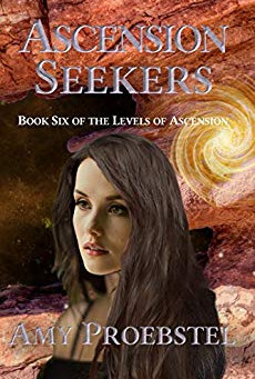 """Ascension Seekers: An Urban Fantasy Action Adventure (Book Six of the Levels of Ascension)"" by Amy"