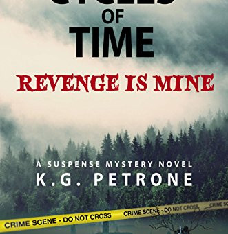 """Cycles of Time – Revenge is Mine"" by KG Petrone - IHIBRP 5-Star Book Review"