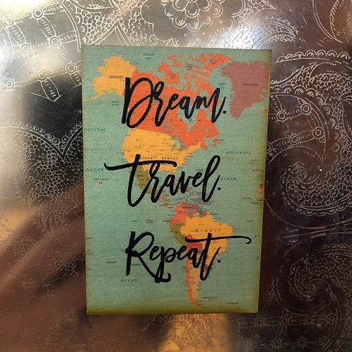Dream Travel Repeat Magnet