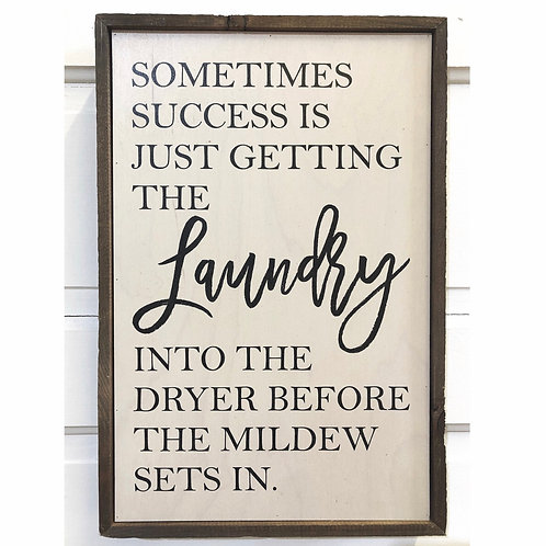 Laundry Success Wood Sign