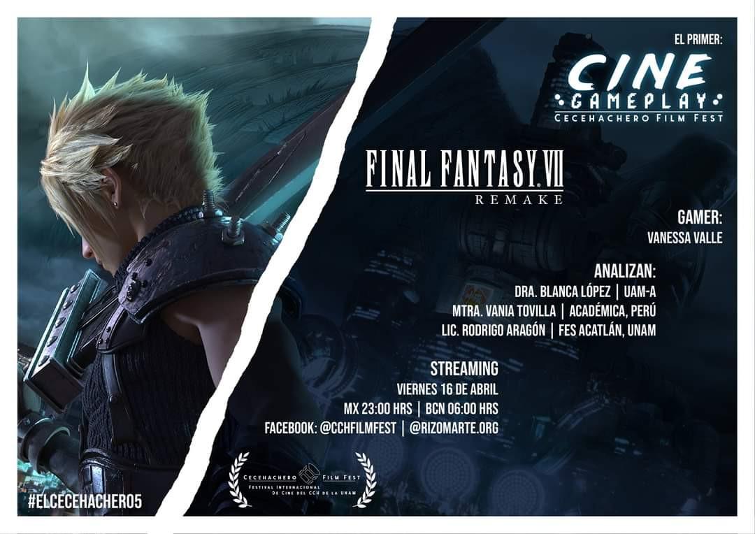 Cinegameplay Final Fantasy VII Remake Dra. Blanca López - UAM, Mtra. Vania Tobilla Quesada - MaGio Academy, Lic. Rodrigo Aragón Cuahonte, Streamer Vanessa Valle Calderón.