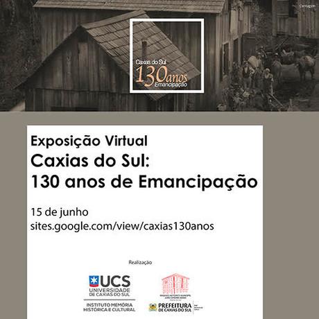 Exposição Virtual Caxias 130 anos