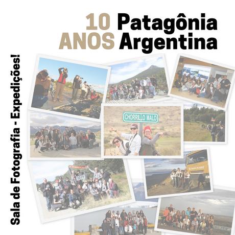 10 Anos de Expedições Fotográficas - Especial Patagônia