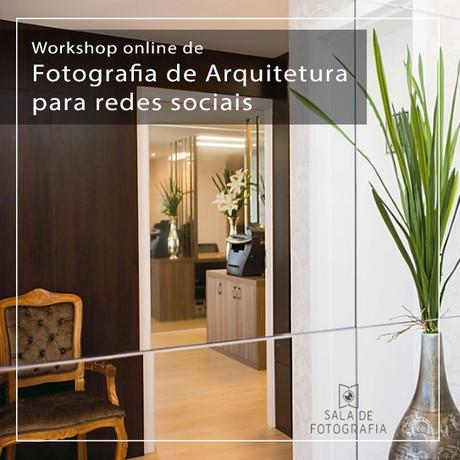 Workshop de Fotografia de Arquitetura para Redes Sociais