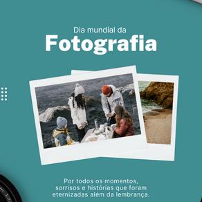 19 de Agosto - Dia Internacional da Fotografia