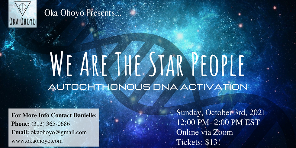 We Are The Star People: Autochthonous DNA Activation!