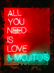 ALL YOU NEED IS LOVE & MOJITOS Neon Sign | Neon Light Artwork