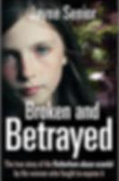Broken and Betrayed.jpg