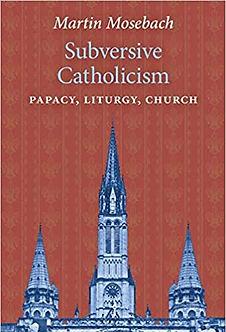 Subversive Catholicism_.jpg