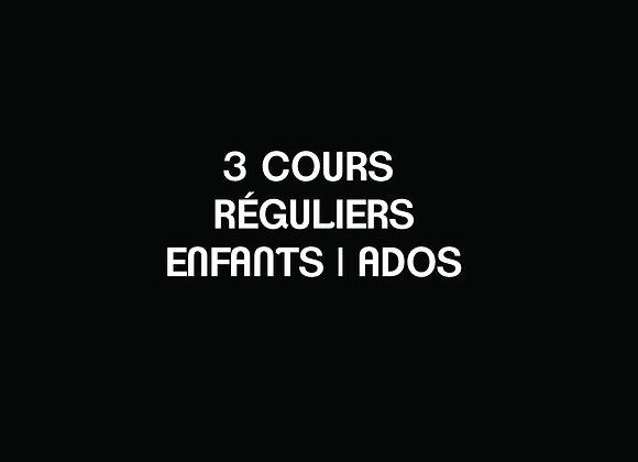 C- 3 COURS RÉGULIERS Enfants   Ados