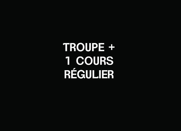 I- TROUPE + 1 cours régulier