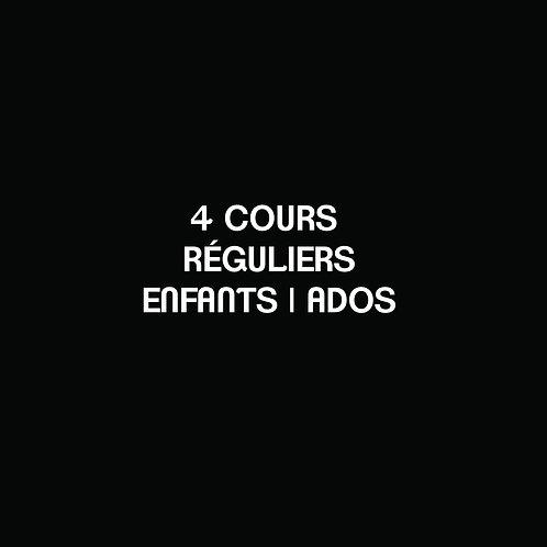 D- 4 COURS RÉGULIERS Enfants | Ados