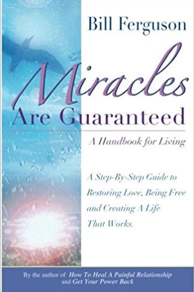 Miracles Are Guranteed