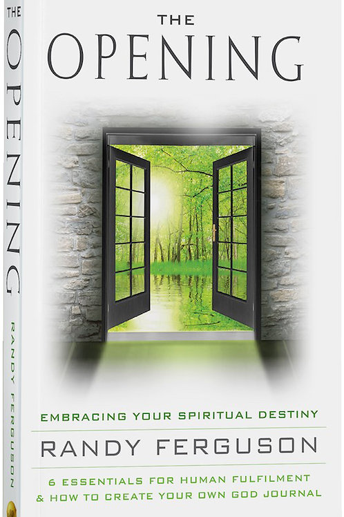 The Opening - Embracing Your Spiritual Destiny