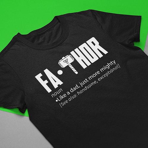 Fa Thor Fathers Day T-Shirt