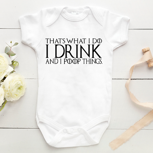 That's What I Do I Drink & Poop New Baby Grow Christmas Present Gift
